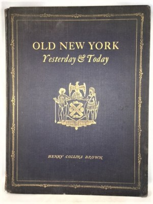 Old New York - Yesterday and Today