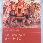 The Punic Wars 264-146 BC (Essential Histories)