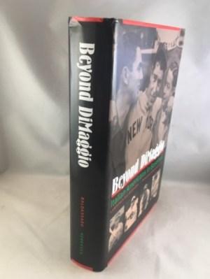 Beyond DiMaggio: Italian Americans in Baseball