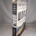 To the Edge of the World: The Story of the Trans-Siberian Express, the World s Greatest Railroad