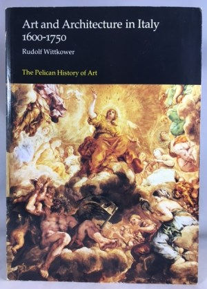 Art and Architecture in Italy, 1600-1750 (Hist of Art)