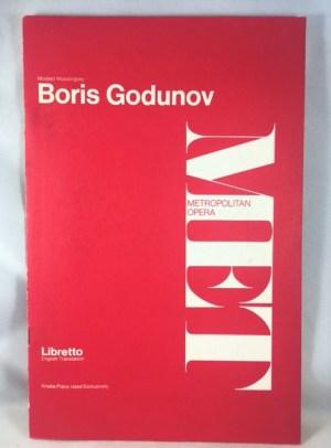 Boris Godunov An Opera in Three Acts [Metropolitan Opera / Libretto]