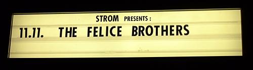 KULTURFORUM The Felice Brothers @ Strom München 2014-11-11