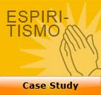 Case Study: Espiritismo