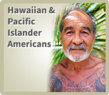 Hawaiian and Pacific Islander Americans