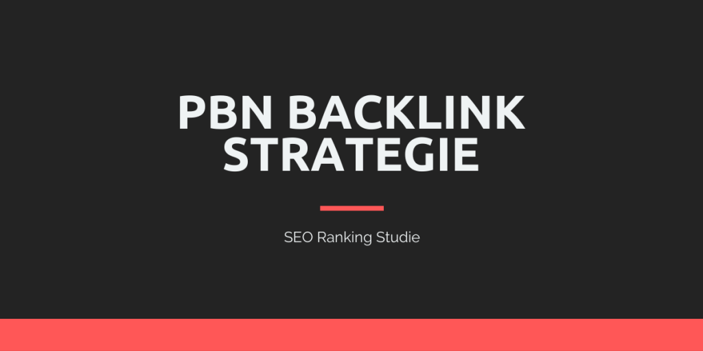 PBN Backlink Strategie