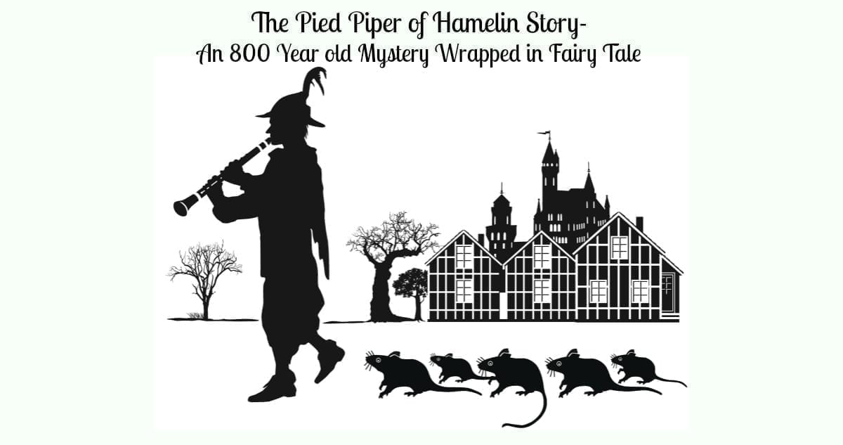 The Pied Piper of Hamelin Story- An 800 Year Mystery