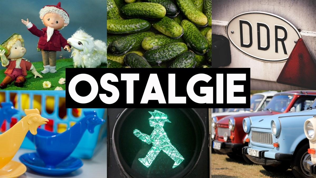 Word of the Week: Ostalgie