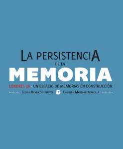 portada - La persistencia de la memoria, Londres 38, 2011