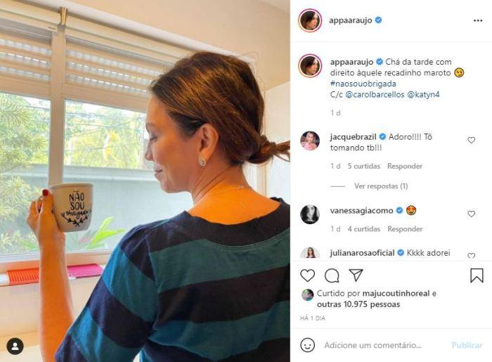 Ana Paula Araújo mandou recado na lata através de xícara personalizada (Foto: Reprodução/ Instagram)