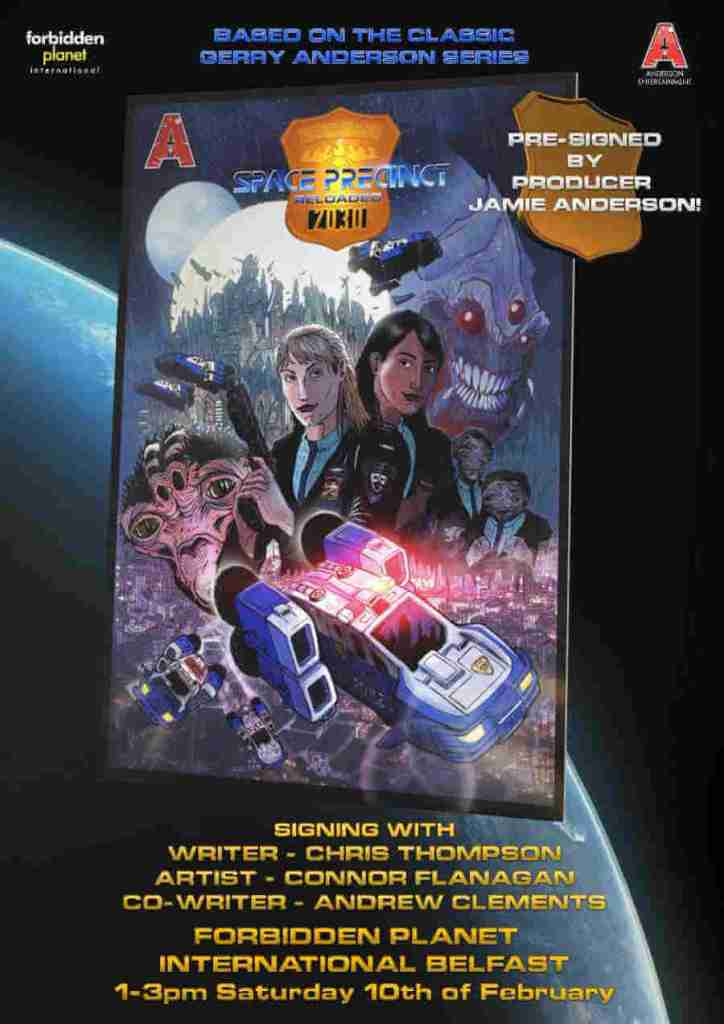 Space Precinct Reloaded at Forbidden Planet Belfast