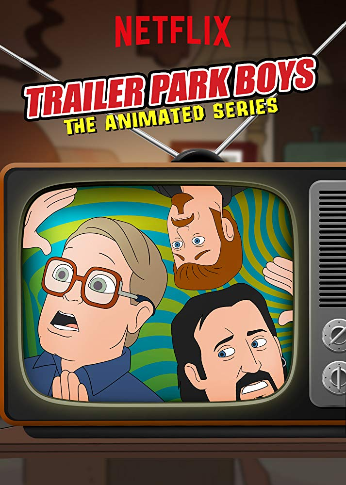 Trailer Park Boys: The Animated Series