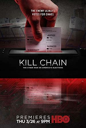 Kill Chain The Cyber War on Americas Elections