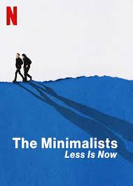 The Minimalists Less Is Now
