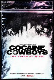 Cocaine Cowboys: The Kings of Miami