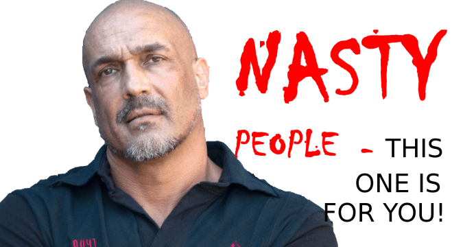 Nasty people - this one is for YOU! 1