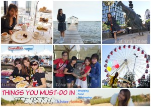"Things you MUST-Do in Perth (Shopping, Food, Sightseeing and the most special category ""Singaporeans Must-do in PERTH!"""