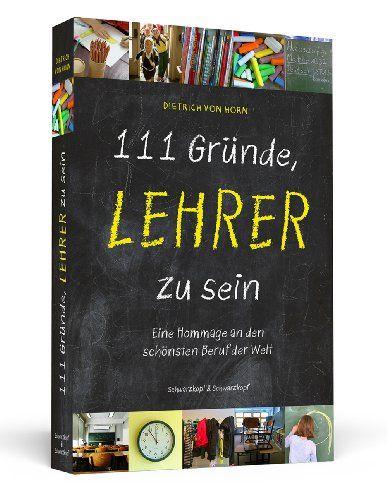 111 Grnde Lehrer zu sein  Das Buch als Geschenk fr Lehrer