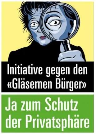 """Plakat zur Volksinitiative """"Schutz der finanziellen Privatsphäre"""" von FDP, CVP und SVP (2013)"""