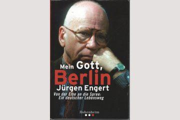 """Cover """"Mein Gott, Berlin"""" von Jürgen Engert, 2001 erschienen."""