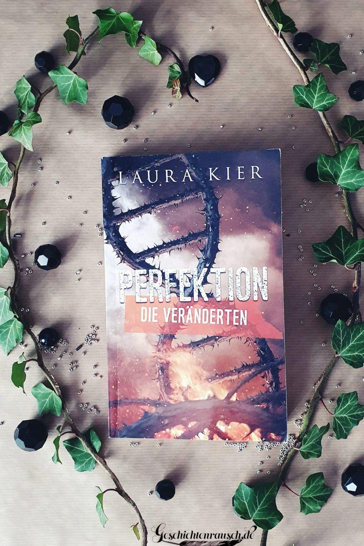 Perfektion - Die Veränderten von Laura Kier
