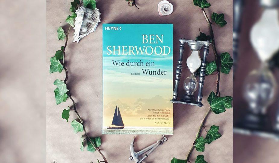 Buchvorstellung: Wie durch ein Wunder von Ben Sherwood.jpg