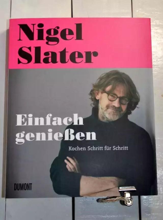 Nigel Slater einfach genießen