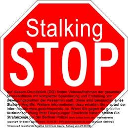 Stop Stalking Schild (Beachte Creative Commons)