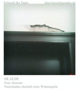Polaroid des Tages - der Putzschaden