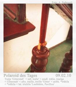 Polaroid des Tages: Die gebrochene Tralje