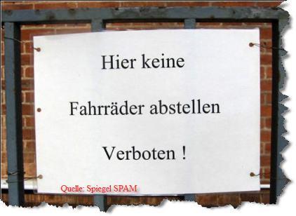 Keine Fahrräder abstellen verboten!