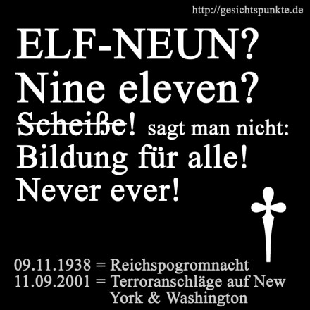ELF-NEUN - Nine eleven? Never ever!
