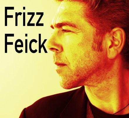 Frizz Feick - bearbeitet © Frizz Feick, Presse 2011