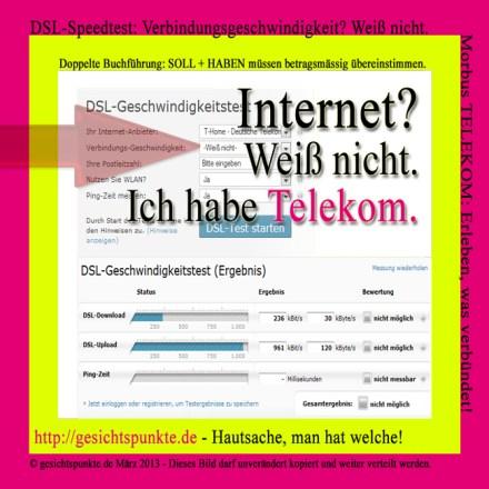 Morbus.Telekom: Internet? Ich habe Telekom