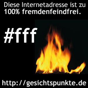 #fff - 100% fremdenfeindfrei (by gesichtspunkte.de)