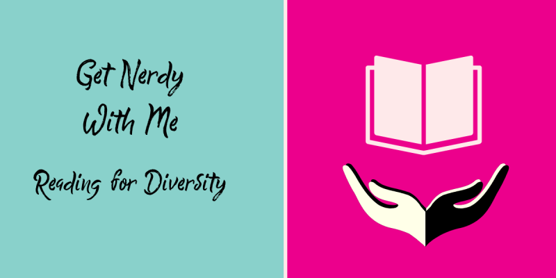 Get Nerdy With Me - books for diversity