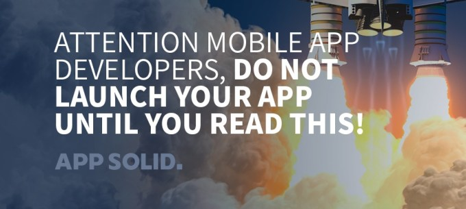 Attention-Mobile-App-Developers-Do-Not-Launch-Your-App-Until-You-Read-This-Blog-IMG.jpg
