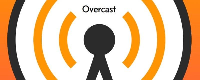 Overcast.fm