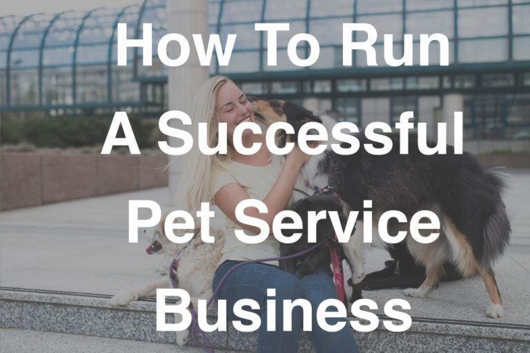 How to Run a Profitable Pet Service Business - PodiumIO