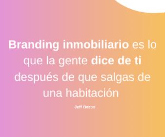 Definición de branding inmobiliario