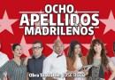 """8 Apellidos Madrileños cuelga el cartel de """"No hay entradas"""""""