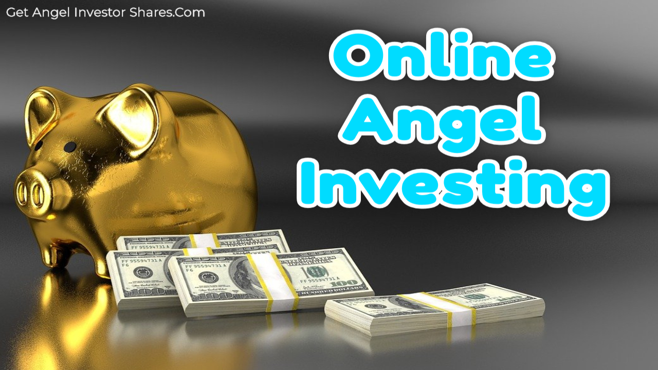 Online Angel Investing