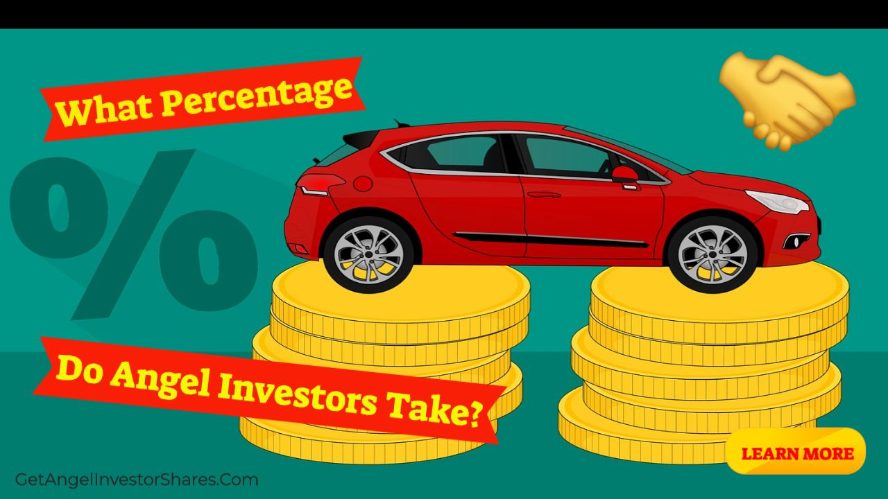 What Percentage Do Angel Investors Take