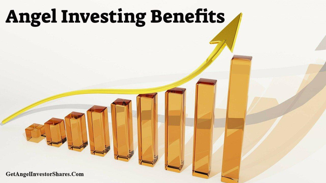 Angel Investing Benefits
