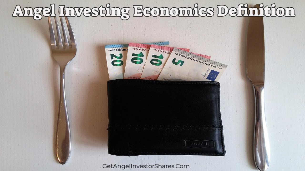 Angel Investing Economics Definition