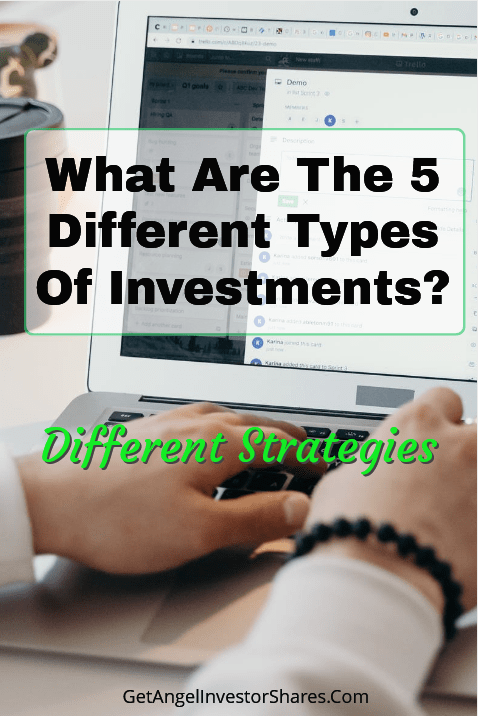 What Are The 5 Different Types Of Investments