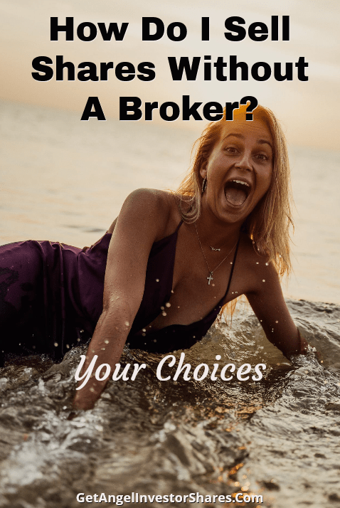 How Do I Sell Shares Without A Broker?