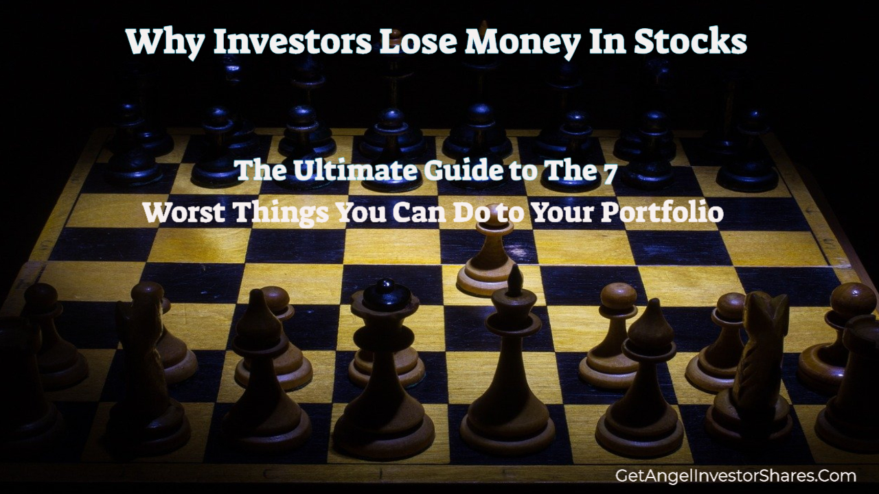 Why Investors Lose Money In Stocks