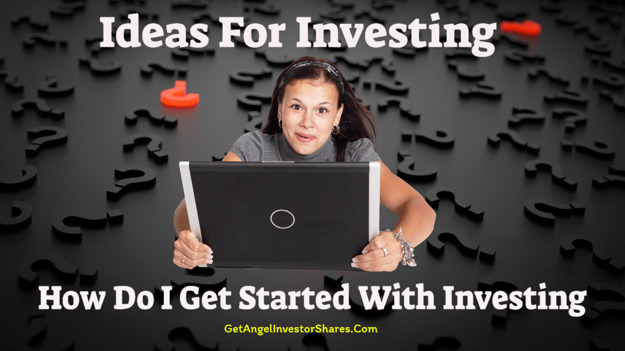 Ideas For Investing