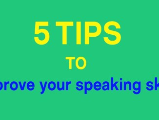 Here are 5 tips to help you improve your speaking skills